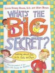 9780316101837 What's the Big Secret?  Talking about Sex with Girls and Boys