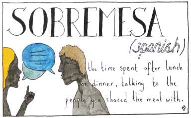 beautiful-untranslatable-words-sobremesa-6